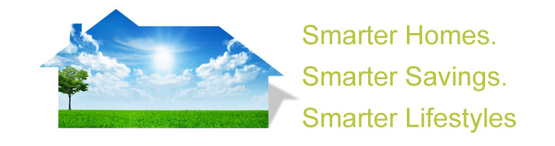 Smarter Homes. Smarter Savings. Smarter Lifestyles.